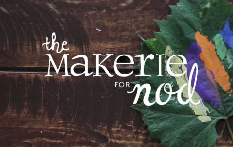 The Makerie for Nod