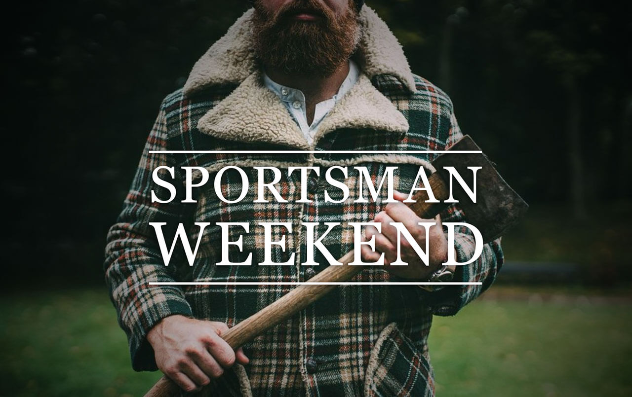 Sportsman Weekend