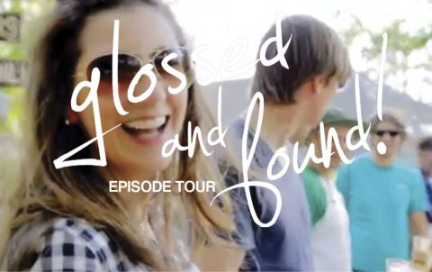 Glossed and Found Episode Tour